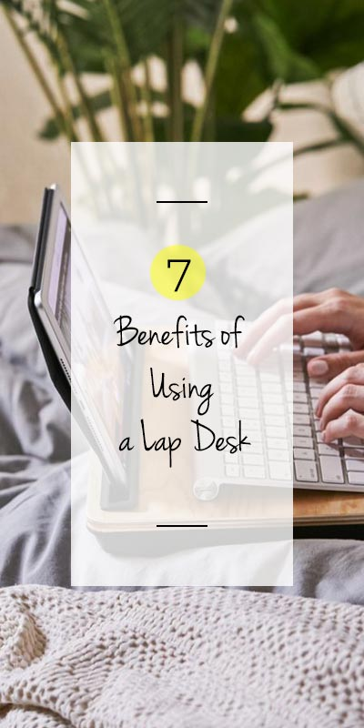 benefits of using a laptop desk